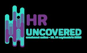 """O nouă ediție a evenimentului """"HR UNCOVERED"""": Cum va arăta viitorul organizațiilor și a departamentului de Resurse Umane?"""