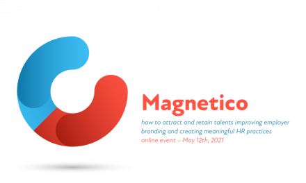"""""""Magnetico. How to attract and retain talents improving employer branding and creating meaningful HR practices"""""""