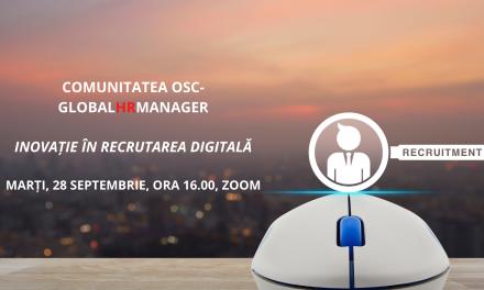 Inovația în recrutarea digitală este tema întâlnirii din luna septembrie a Comunității OSC-GlobalHrManager