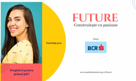 Programul Future – Construiește cu pasiune lansează Ediția 5 pentru studenți și profesori
